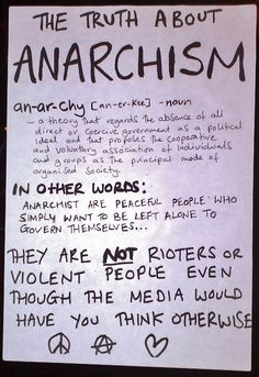 The truth about anarchism.