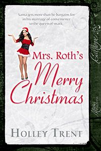 Is it sad that I just re-read my own book? It makes me giggle. It's so darn over-the-top.  http://www.amazon.com/Mrs-Roths-Merry-Christmas-ebook/dp/B00ARIBXFQ/ref=sr_1_1?ie=UTF8=1356114319=8-1=mrs.+roth%27s+merry+christmas #romance
