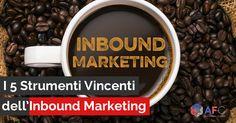I 5 Strumenti Vincenti dell'#InboundMarketing http://www.inboundmarketingformazione.it/blog/i-5-strumenti-vincenti-dell-inbound-marketing