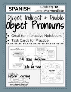 Task Cards and INB Notes for Direct, Indirect and Double Object Pronouns in Spanish - $4.  This 3-hour less on direct, indirect, and double object pronouns includes clear and easy-to-follow notes for Interactive Notebooks, as well as 24 task cards for practice with clear explanations and answer keys.