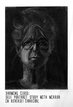 Sampe positioning as pencil self portrait but we had to use a paper that we completely covered with charcoal. We used an eraser to make the portrait. It was such a mess but interesting.