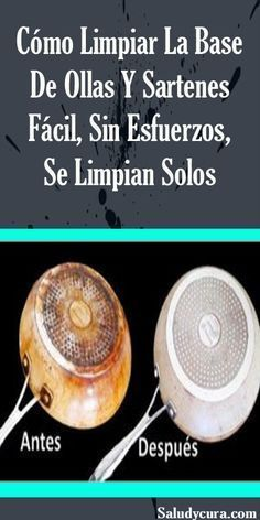 Cómo Limpiar La Base De Ollas Y Sartenes Fácil, Sin Esfuerzos, Se Limpian Solos. Cleaning Recipes, House Cleaning Tips, Diy Cleaning Products, Spring Cleaning, Cleaning Hacks, Clean Pots, Power Clean, Free To Use Images, Household Chores
