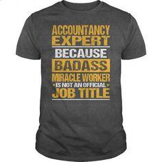 Awesome Tee For Accountancy Expert - custom hoodies #mens hoodie #personalized hoodies