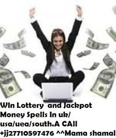 Powerful Lottery Spells// Gamrbling +27710597476 : THESE ITEMS ARE THE MAIN SOLUTIONS TO YOUR BUSINESS AND FINANCIAL DOWNTURN.MONEY TO FLOW ON YOU,AND INSTANT WEALTH.  SOLUTIONS TO YOUR BUSINESS AND FINANCIAL DOWNTURN.MONEY TO FLOW ON YOU,AND INSTANT WEALTH. CALL +27719071900 ■Amaghudwana ( spirit Rats hired for $165)  ■Short boys (Alien spirits hired for $450 a week)  ■Amayembe spirits, (cash maker hired for $550 a week)  ■Money rain maker spell, (cash maker hired for $800 a week)  ■W
