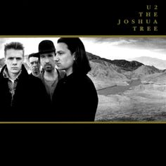 U2 ~ The Joshua Tree