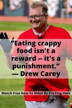Eating crappy food isn't a reward. It's a punishment. — Drew Carey, comedian Eat well. Don't eat crappy! #weightloss #healthydiets #funnyfunny Writing A Book Outline, Mind Map Free, Drew Carey, Fitness Watch, Weight Loss Inspiration, Free Training, Nonfiction Books, Eating Well, Weight Loss Tips