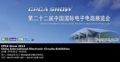 CPCA Show 2013 China International Electronic Circuits Exhibition 상해 전자회로 박람회