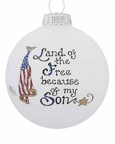 Buy Land of the Free Because of My Son - Personalized Military Christmas Ornaments, Gifts, and Decorations at the Ornament Shop. Over 6000+ items.