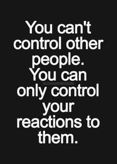 Your reaction will be the catalyst that ultimately determines what kind of person you are.