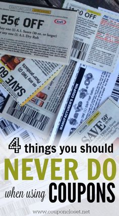Rules of Couponing - 4 things you should never do - here are easy things that you need to know about in order to use coupons correctly to save more money.