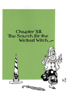 The Search for the Wicked Witch, by W.W. Denslow