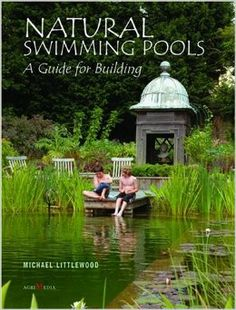 Natural Swimming Pools: A Guide to Building: Michael Littlewood, Andrew Crane: They rely on the correct balance of living plants & micro-organisms to clean & purify the water...easy & less costly to maintain than chemical pools. Chlorine & other common pool chemicals that are hazardous to human health are not used. Natural pools are safe places for children to play & birds to drink, & are a dramatic example of ecological design, combining the natural & man-made worlds while creating beauty.