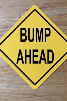 If youre looking for another fun way to break it to everyone how about using this bump ahead road sign as a prop in your announcement? Tie it to a pole and ideally take a photo with it near an actual bump. See more party ideas and share yours at CatchMyparty.com #catchmyparty #partyideas #pregnant #pregnancyannouncements #digitalpregnancyannouncements