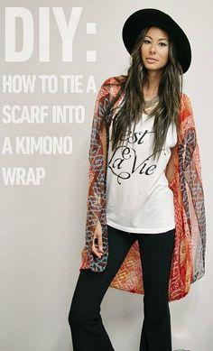 How to Tie a Scarf Into a Kimono Wrap