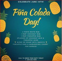 What's June National Pi?a Colada Day! Pi A, Pineapple Rum, National Days, Coconut Rum, Catering Services, Yummy Drinks, Bartender, New Recipes, June