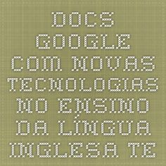 """docs.google.com Novas Tecnologias no Ensino da Língua Inglesa - Teacher profile This survey aims at identifying the profile of the participants in the graduate course """"New Technologies in English Language Teaching"""" as well as identifying needs and interests for course design. Your answers will be of great value."""
