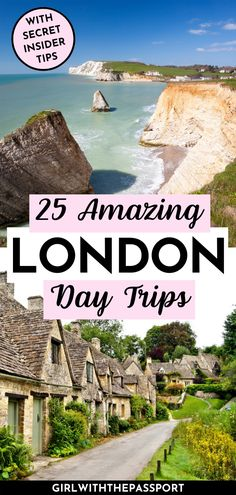 25 Amazing Day Trips from London