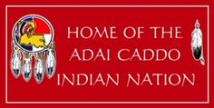 Adai Indian Nation Cultural Center (Robeline, La) Crossroads www.adaicaddoindiannation.com