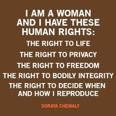 I am a women and I have these rights.