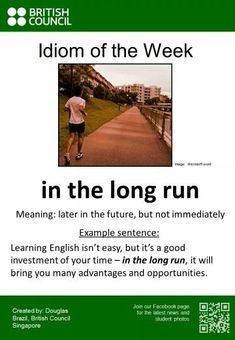 """Poster showing the English idiom """"In the long run"""""""