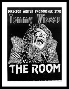 "The Room Movie Poster Tommy Wiseau Salt Lake Film by printaylor, $25.00  ""you're tearing me apart, lisa!"""