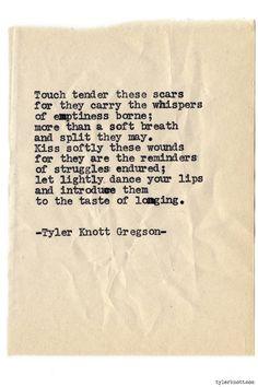Typewriter Series #794byTyler Knott Gregson
