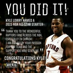 @kyle_lowry7 WILL start at the 2015 @NBA All-Star Game! Congrats Kyle and a huge thanks to all who voted! #WeTheNorth #RTZ #Toronto #Raptors #NBA #NBAAllStar #Canada