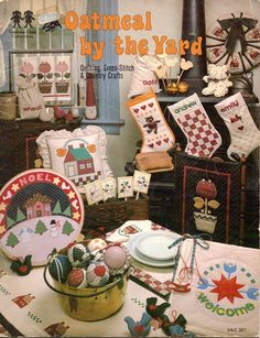 Oatmeal By The Yard Quilting Cross Stitch and Country Crafts Pattern Book…