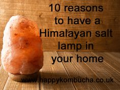 Himalayan salt lamps clean indoor air, reduce allergies and improve mood and that's not all. Find out why you should have one in your home.