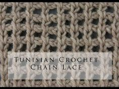 Tunisian Crochet Chain Lace