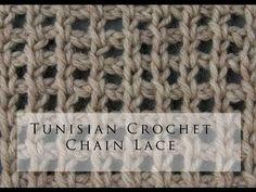 crochet - Tunisian Crochet Chain Lace - YouTube tutorial - great stitch