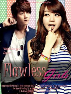 This is My Indonesian Fanfiction...: Flawless Girl [Chapter 3 END]