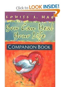 You Can Heal Your Life Companion Book, by Louise Hay