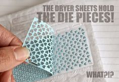 Place a stack of dryer sheets under the die and on top of the metal adapter plate. In other words, the dryer sheets will go where your paper normally goes.