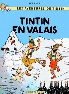 Les Aventures de Tintin - Album Imaginaire - Tintin en Valais: