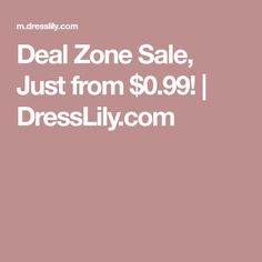 Deal Zone Sale, Just from $0.99! | DressLily.com