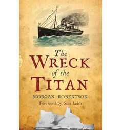 Once seen as a prediction of the sinking of the Titanic, The Wreck of the Titan was written fourteen years before that ill-fated event of 1912. Now, on the centenary anniversary of the sinking, the striking similarities between the fate of the Titan and Titanic can be examined again in this new edition.