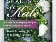 Fifty Shades of Kale features recipes and facts heralding the health and taste benefits of kale