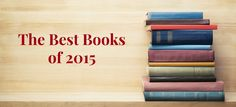Christine Hennessey: The Best Books I Read in 2015