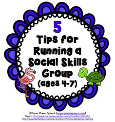 Running a Social Skills group with 4-7 year old