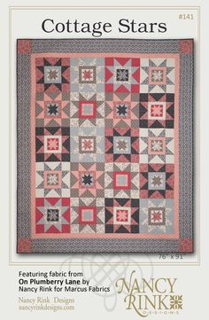Cottage Stars quilt pattern and On Plumberry Lane fabric, both by Nancy Rink Designs