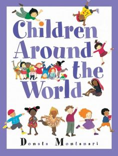 Children Around the World book, perfect for Multiculturalism in the classroom