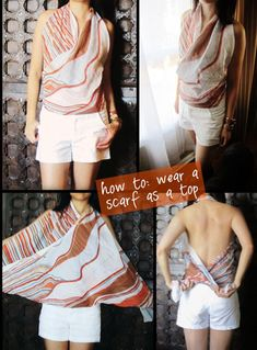 : {How To} wear a scarf as a top (Diy Clothes Shorts) Look Fashion, Diy Fashion, Ideias Fashion, Fashion Outfits, Fashion Tips, Fashion Scarves, 1950s Fashion, Vintage Fashion, Scarf Top