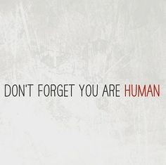"""""""Do not forget you are human"""" a friend of mine whispered to me in the car. I was stressed, because I felt I failed myself. That day everything went wrong. I had forgotten to do some little yet important things and I couldn't forgive myself for doing so. I told my friend how I felt and what she said striked me. The pressure to behave perfect these days is groing so strong that we often feel like we fail ourselves. But we are human. And humans make mistakes. Don't be afraid to fail and don't…"""