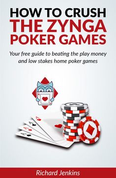 FREE poker guide - How to Crush the Zynga Poker Games