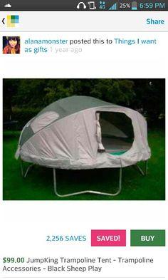 Trampoline tent!