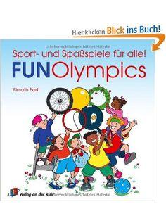 Fun-Olympics: Sport- und Spaßspiele für alle: Amazon.de: Almuth Bartl, Dorothee Wolters: Bücher