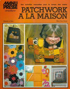 patchwork à la maison manu presse couture, revue 70's