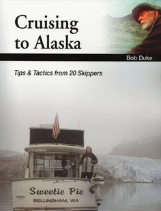 Tips and tactics from twenty skippers experienced in cruising the Inside Passage to Alaska. Learn from experts how to cruise this spectacular cruising ground in safety and comfort while avoiding pitfa
