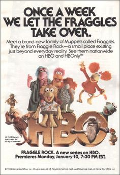 Fraggle Rock (1983-86, HBO) created by Jim Henson